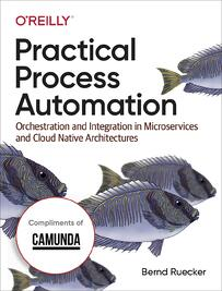 Cover_PracticalProcessAutomation_Camunda[2]
